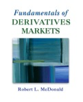 Fundamentals of Derivatives Markets by Robert McDonald